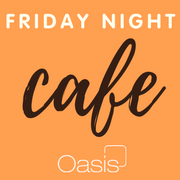 Friday Night Cafe