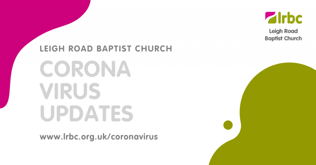 Leigh Road Baptist Church | Corona Virus Updates